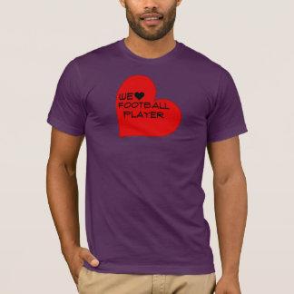 wir Fußballspieler T-Shirt