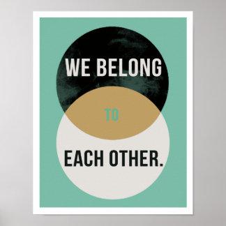 """Wir gehören miteinander 11"""""""" Druck II der Poster"""