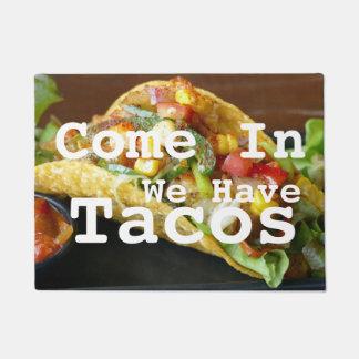 Wir haben Tacos-Fußmatte Türmatte