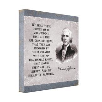 Wir halten diese trurths - Thomas Jefferson Leinwanddruck
