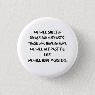 Wir jagen Monster-Zitat-Knopf Runder Button 2,5 Cm
