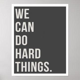 """Wir können harte Sachen tun 11"""""""" Druck der Poster"""