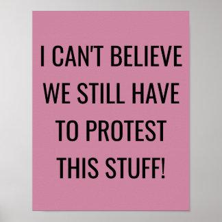 Wir müssen dieses Material Protest-Zeichen noch Poster