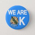 """Wir sind OKAY"" Oklahoma-Tornado-Entlastungs-Knopf Runder Button 5,1 Cm"