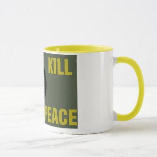 """""""Wir töten für Friedens"""" Anarchie-Kaffee-Tasse Tasse"""