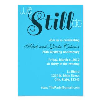 Wir tun noch Jahrestags-Einladung 12,7 X 17,8 Cm Einladungskarte
