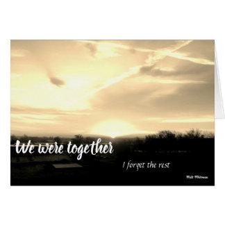 Wir waren zusammen… karte