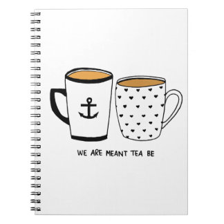 Wir werden bedeutet, dass Tee ist Notizblock