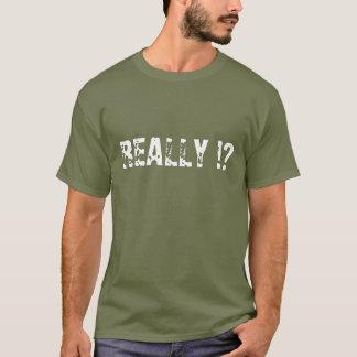 WIRKLICH!? - Shirt