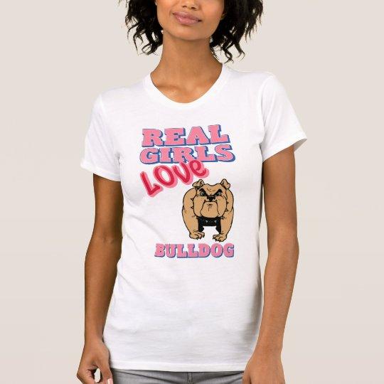 Wirkliche Mädchen-Liebe-Bulldogge T-Shirt