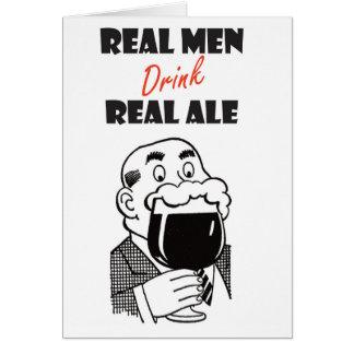 Wirkliche Männer trinken wirkliche Alekarte Karte