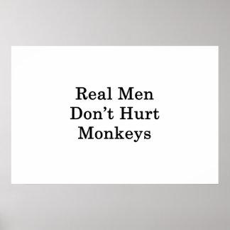 Wirkliche Männer verletzen nicht Affen Poster