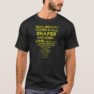 WIRKLICHE SCHÖNHEITS-PIZZA T-Shirt