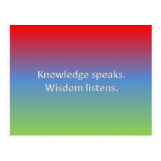 Wissen spricht. Klugheit hört Postkarte