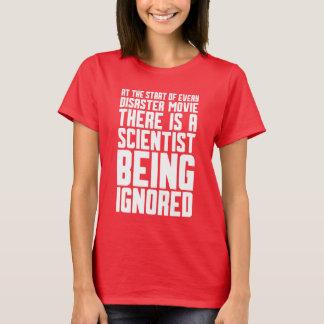 Wissenschaftler, der ignoriert wird T-Shirt