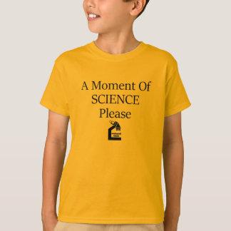 Wissenschafts-Moment T-Shirt