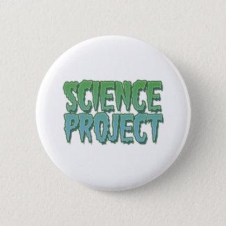 Wissenschafts-Projekt Runder Button 5,7 Cm