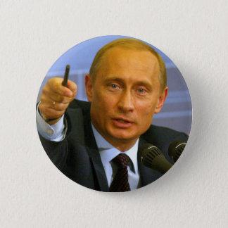 Wladimir Putin will, um diesem Mann ein Plätzchen Runder Button 5,1 Cm