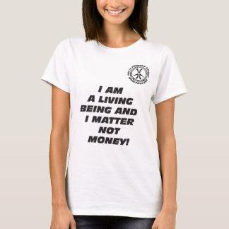 Wmns BIN ICH ein LEBENDES SEIN T - Shirt