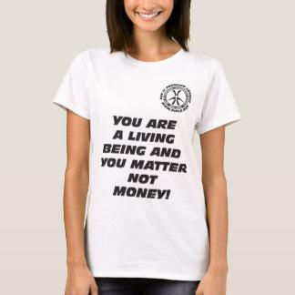 Wmns sind Sie ein lebendes Sein T - Shirt