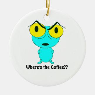 Wo der Kaffee ist, alien-Cartoon Keramik Ornament