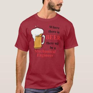 Wo es Bier - Maschinenbauingenieur gibt T-Shirt