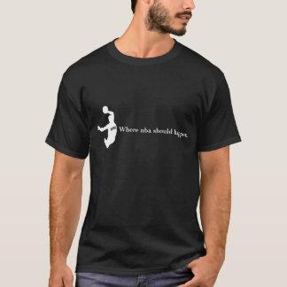 Wo nba geschehen sollte 1b T-Shirt