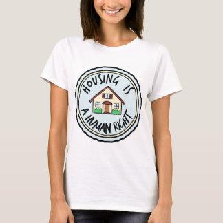 Wohnung ist ein Menschenrechts-Shirt T-Shirt