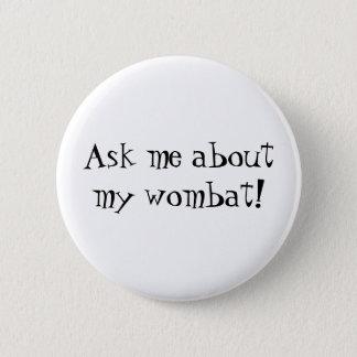 Wombat Knopf Runder Button 5,1 Cm