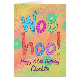 WooHoo Namen-personalisierter glücklicher 60. Grußkarte