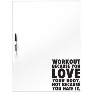Workout weil Sie Liebe Ihr Körper - motivierend Whiteboards