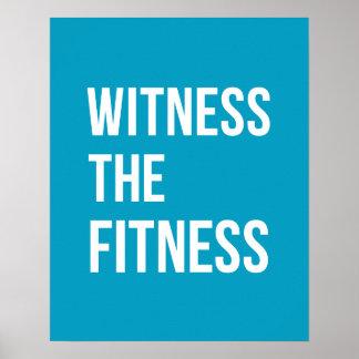 Workout-Zitat-Zeuge das Fitness-Blau Poster