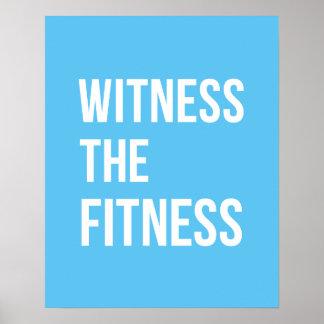 Workout-Zitat-Zeuge das Fitness-blaue Weiß Poster