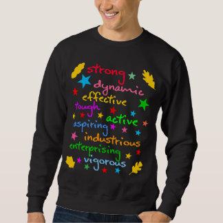 Wörter der Stärke und der Energie Sweatshirt