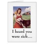 WR306086, hörte ich, dass Sie waren krank…. Karte