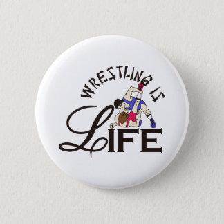 Wrestling ist Leben Runder Button 5,7 Cm