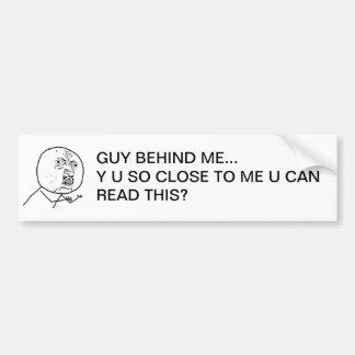 Y U so nah zu mir U kann dieses lesen? Autoaufkleber
