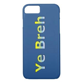 YE Breh (Yeah Bro - Typ-Jargon) iPhone 7 Hülle