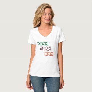 Yeah Yeah Nah der helle lustige T - Shirt der