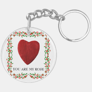You are my rose schlüsselanhänger