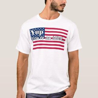 Yup sind Sie ein Idiot… T-Shirt