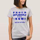Z-stolzes bedauernswertes für Trumpf T-Shirt