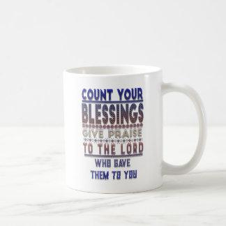 Zählen Sie Ihre Segen-Kaffee-Tasse Kaffeetasse