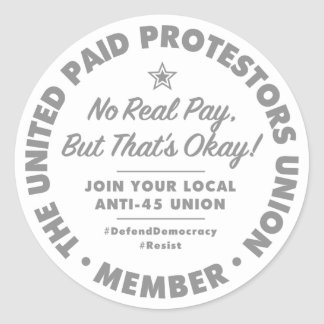 Zahlender Protestors-Gewerkschafts-Aufkleber Runder Aufkleber