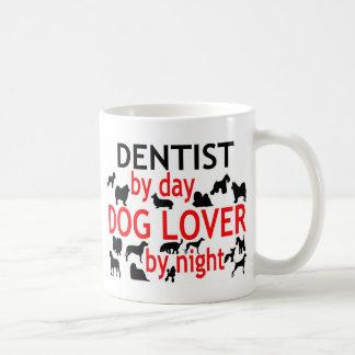 Zahnarzt durch Tageshundeliebhaber bis zum Nacht Tasse