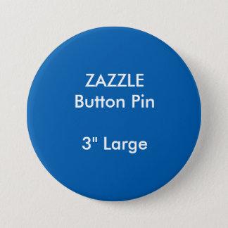 """ZAZZLE Gewohnheit 3"""" großes rundes Knopf-Button Runder Button 7,6 Cm"""