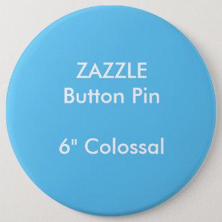 """ZAZZLE Gewohnheit 6"""" kolossales rundes Runder Button 15,3 Cm"""