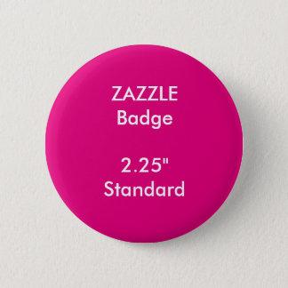"""ZAZZLE Gewohnheit druckte 2,25"""" rundes Runder Button 5,7 Cm"""