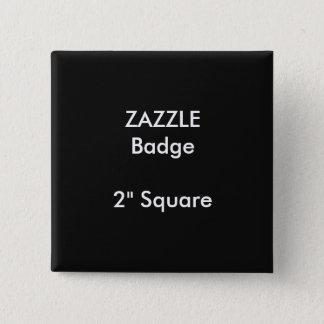 """ZAZZLE Gewohnheit druckte 2"""" quadratisches Quadratischer Button 5,1 Cm"""