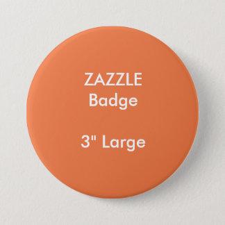 """ZAZZLE Gewohnheit druckte 3"""" großes rundes Runder Button 7,6 Cm"""